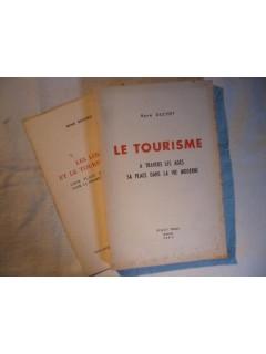 Le tourisme, à travers les âges, sa place dans la vie moderne