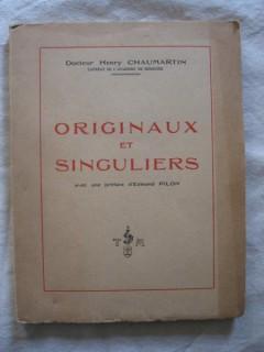 Originaux et singuliers