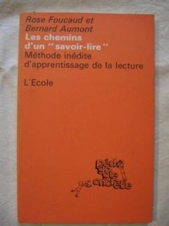 Les chemins du savoir-lire, méthode inédite d'apprentissage de la lecture