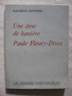 Une âme de lumière, Paule Fleury-Dives