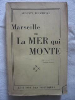 Marseille ou la mer qui monte