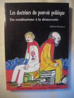 Les doctrines du pouvoir politique, du totalitarisme à la démocratie