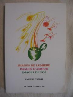 Images de lumière, images d'amour, images de foi
