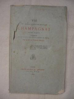 Vie de Joseph Benoit Marcellin Champagnat, prêtre mariste fondateur de la société des petits frères de Marie