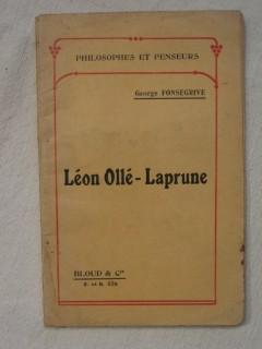 Léon Ollé-Laprune, l'homme et le penseur