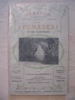 Station hydrominérale, climatique, hivernale & estivale des Fumades, et cure sulfhydriquée, Saint Julien les Fumades