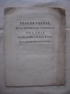 Procés verbal de la distribution solennelle des prix accordés aux élèves du lycée impérial de Lyon, pour la clôture des classes