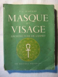 Masque et visage, architecture de l'esprit