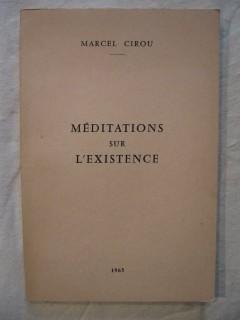 Méditations sur l'éxistence