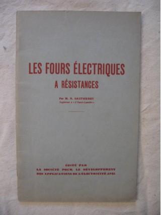Les fours électriques à résistances