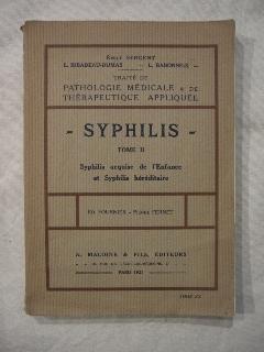 Syphilis, traité de pathologie médicale et de thérapeutique appliquée