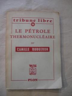 Le pétrole thermonucléaire