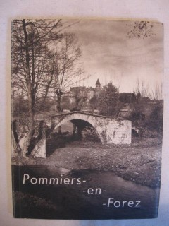 Pommiers en Forez, son prieuré, son église.