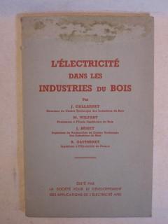 L'électricité dans les industries du bois