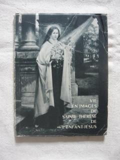Vie en images de Saint Thérèse de l'enfant Jésus