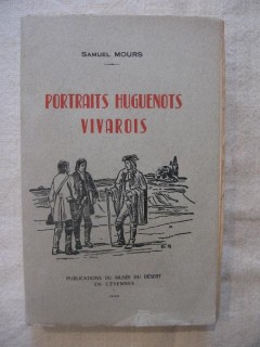 Portraits huguenots vivarois, de la révocation à la révolution