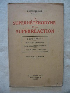 La superhétérodyne et la superréaction