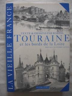 Touraine et les bords de la Loire