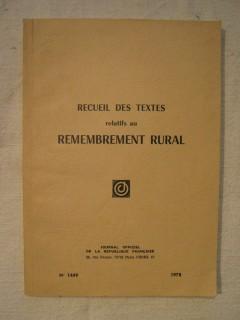 Recueil des textes relatifs au remembrement rural