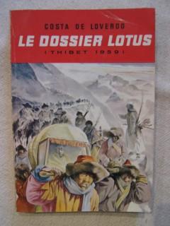 Le dossier Lotus (Thibet 1959)