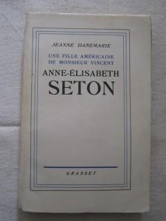 Une fille américaine de Mr Vencent, Anne Elisabeth Seton