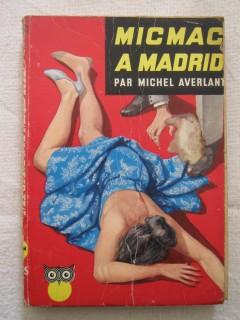 Mic Mac à Madrid