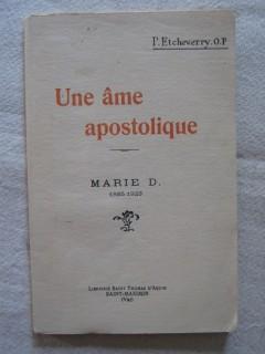 Une âme apostolique, Marie D. (1885-1923)
