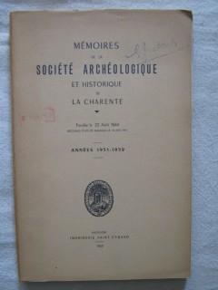 Mémoires de la société archéologique et historique de la Charente