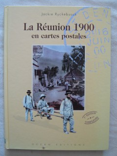 La Réunion 1900 en cartes postales