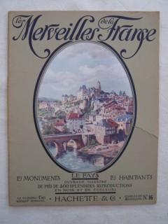 Les merveilles de la France, les monuments, le pays, les habitants; Auvergne-Limousin-Marche