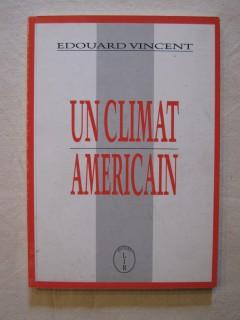 Un climat américain