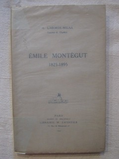 Un essayiste, Emile Montégut (1825-1895)