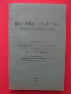 La bibliothèque nationale pendant les années 1945 à 1951