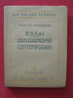 Essai sur le Donjuanisme contemporain