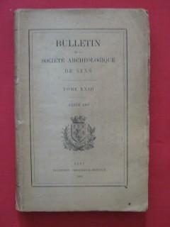 Bulletin de la société archéologique de Sens, tome XXIII