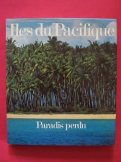 Ile du Pacifique, paradis perdu