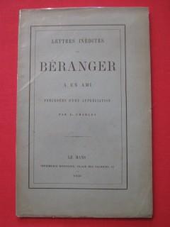 Lettres inédites de Béranger à un ami