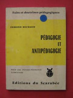 Pédagogie et antipédagogie