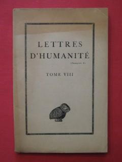 Lettres d'humanité tome VIII