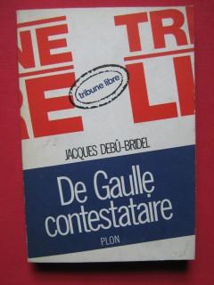 De Gaulle contestataire