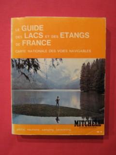 Le guide des lacs et des étangs de France, carte nationale des voies navigables