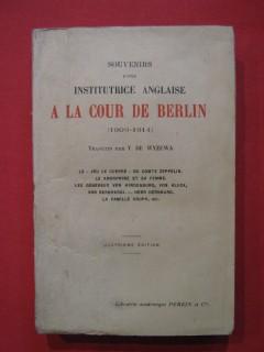 Souvenirs d'une institutrice anglaise à la cour de Berlin (1909-1914)