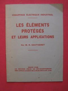Les éléments protégés et leurs applications