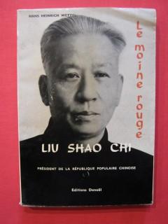 Liu Shao Chi, le moine rouge