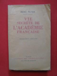 Vie secrète de l'Académie Française (cinquième période)