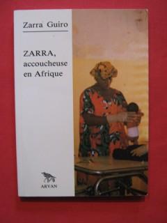 Zarra, accoucheuse en Afrique