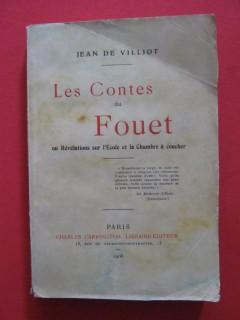 Les contes du Fouet ou révélations sur l'école et la chambre à coucher