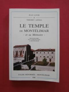 Le temple de Montélimar et sa mémoire, bicentenaire de la révolutionà Montélimar