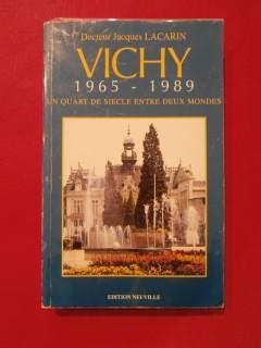 Vichy 1965-1989, un quart de siècle entre deux mondes
