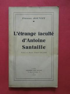 L'étrange faculté d'Antoine Santaille